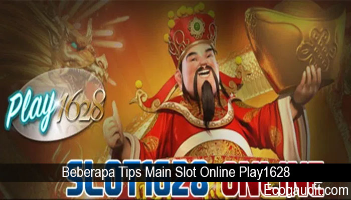 Beberapa Tips Main Slot Online Play1628