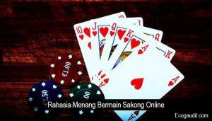 Rahasia Menang Bermain Sakong Online